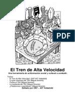 Tren de Alta Velocidad y Sus Consecuencias - Miquel Amorós, CNT-AIT  Valladolid