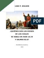 Quiénes Son Los Dioses de Los Cuales Se Hablan en Juan 10, 34 (Luke P. Wilson)