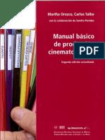Orozco, Martha, Taibo, Carlos - Manual de Producción Cine.pdf