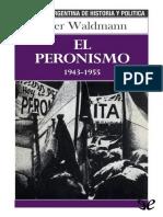 [Biblioteca argentina de historia y politica 04] Waldmann, Peter - El peronismo 1943-1955 [39517] (r1.0).epub