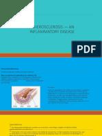 Atherosclerosis - An Inflamatory Disease