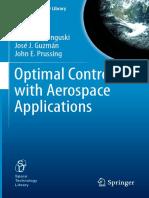 (Space Technology Library 32) James M Longuski, José J. Guzmán, John E. Prussing (Auth.)-Optimal Control With Aerospace Applications-Springer-Verlag New York (2014)