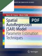 Spatial AutoRegression SAR Model Parameter Estimation Techniques