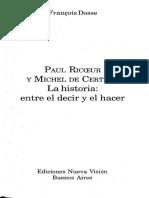 Dosse, François (2006) - Paul Ricoeur y Michel de Certeau. La Historia - Entre El Decir y El Hacer