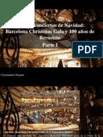 Constantino Parente - Crónica Conciertos de Navidad, Barcelona Christmas Gala y 100 Años de Bernstein, Parte I