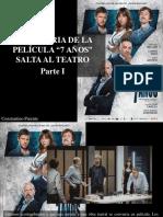 """Constantino Parente - La Historia de La Película """"7 Años"""" Salta Al Teatro, Parte I"""