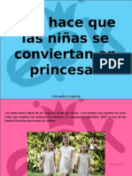 Alexandra Azpúrua - EPK Hace Que Las Niñas Se Conviertan en Princesas