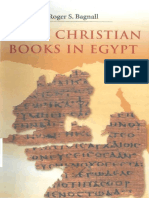 Roger S. Bagnall - Early Christian Books in Egypt-Princeton University Press (2009)