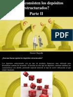 Nestor Chayelle - ¿En Que Consisten Los Depósitos Estructurados?, Parte II