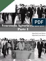 Edgar Raúl Leoni Moreno - Venezuela Agraria en Los 60, Parte I