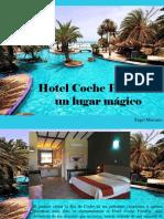 Ángel Marcano - Hotel Coche Paradise, Un LugarMágico