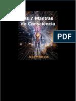 Os 7 Mantras de Consciência