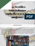 Atahualpa Fernández - Los Textiles Venezolanos Embellecen a Las Mujeres