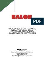Válvula de Esfera Flotante, Manual de Instalación, Mantenimiento, Reparación