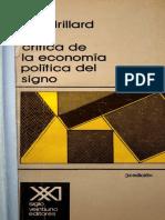 Baudrillard Jean - Crítica de La Economía Política Del Signo.