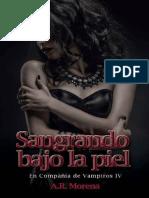 A.R. Morena - Serie En compañía de vampiros 04 - Sangrando bajo la piel.pdf