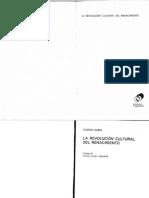Garin, Eugenio - La Revolución Cultural Del Renacimiento