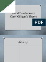 Moral Development - Carol Gilligan