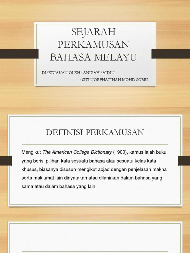 Sejarah Perkamusan Bahasa Melayu Pptx