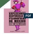 Eli de Gortari - Reflexiones historicas y filosoficas de México