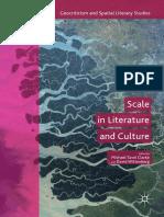 Scale in Literature and Culture - Michael T. Clarke & David Wittenberg.pdf