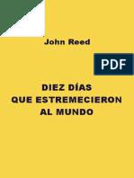 Diez Dias Que Estremecieron Al Mundo - John Reed