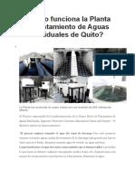 Cómo Funciona La PTAR de Quito
