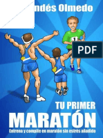 Andes Olmedo Luis - Tu Primer Maraton - Entrena Y Compite en Maraton Sin Estres Añadido