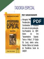 Aposentadoria Especial Atual - Adriane Bramante - Slides.pdf