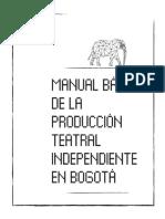 Manual de la Produccion Teatral Independiente en Bogota PDF