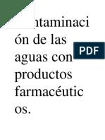 Contaminación de Aguas Con Productos