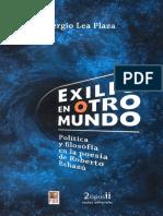 Sergio Lea Plaza - Exilio en otro mundo. Política y filosofía en la poesía de Roberto Echazú