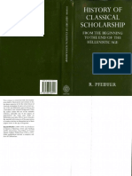 Pfeiffer-History of Classical Scholarship_ From the Beginnings to the End of the Hellenistic Age (Oxford University Press Academic Monograph Reprints) -Oxford University