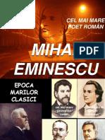 epoca marilor clasici- Eminescu