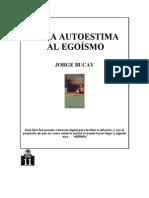 De La Autoestima Al Egoismo - Jorge Bucay