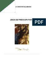 Jesus se preocupa por ti (Johan Christoph Blumhardt).docx