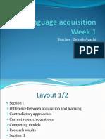 Language Acquisition Week 1