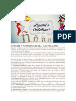 Origen y Formacion Del Castellano