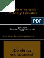 9.- Ramiro Molina - Mitos y Fábulas Sobre Petróleo en Venezuela