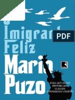 O Imigrante Feliz - Mario Puzo