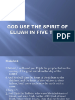 God Use the Spirit of Elijah in Five. 06112017