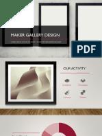 Maker Gallery Design