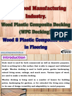 Deck Wood Manufacturing Industry