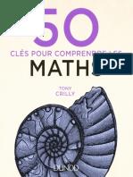 50 Clés Pour Comprendre Les Maths - Dunod