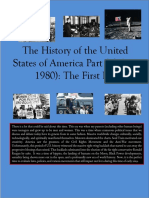 The History of the United States of America Part 8 (The First Era)
