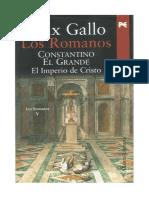 Gallo Max - Pentalogia Los Romanos 05 - Constantino El Grande El Imperio De Cristo.PDF