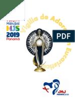 VIGILIA DE ADORACIÓN Fiesta MJS Panamá JMJ 2019 (edición para los animadores con responsabilidades)
