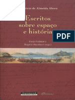 A Apropriação Do Território No Brasil Colonial. Escritos Sobre Espaço e História. Abreu, Maurício de Almeida. 2014.