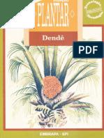 DENDÊ- Coleção Plantar - EMBRAPA (Iuri Carvalho Agrônomo)
