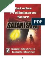 Estudos Preliminares Sobre Satanismo - Eduardo Daniel Mastral